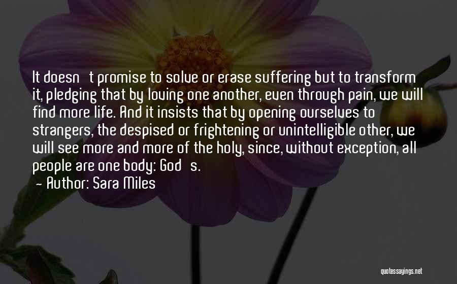 Transform Your Body Quotes By Sara Miles