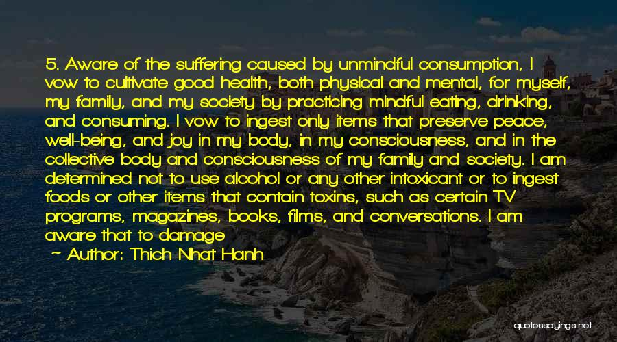Transform Your Body Quotes By Thich Nhat Hanh
