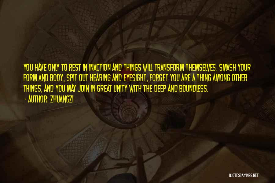 Transform Your Body Quotes By Zhuangzi