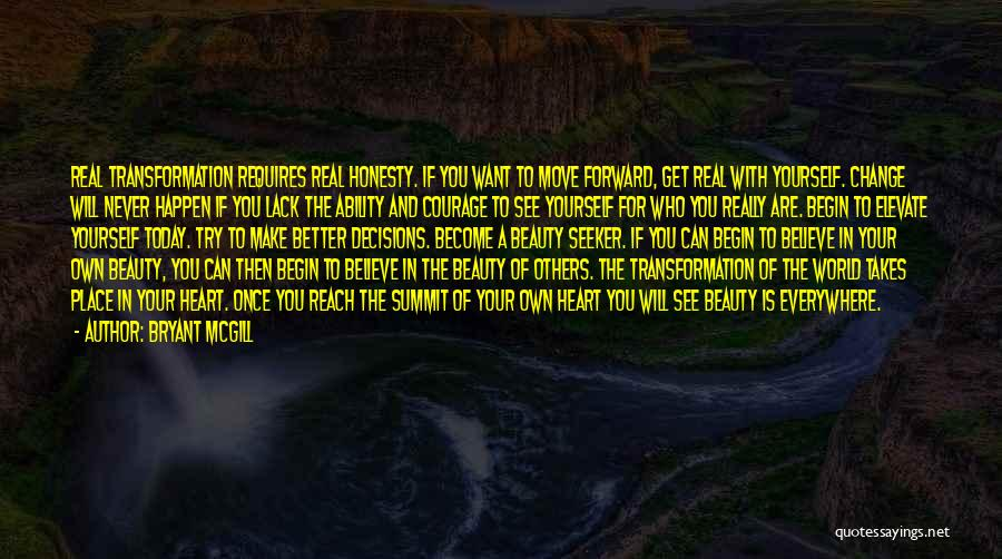 Transformation Of Yourself Quotes By Bryant McGill