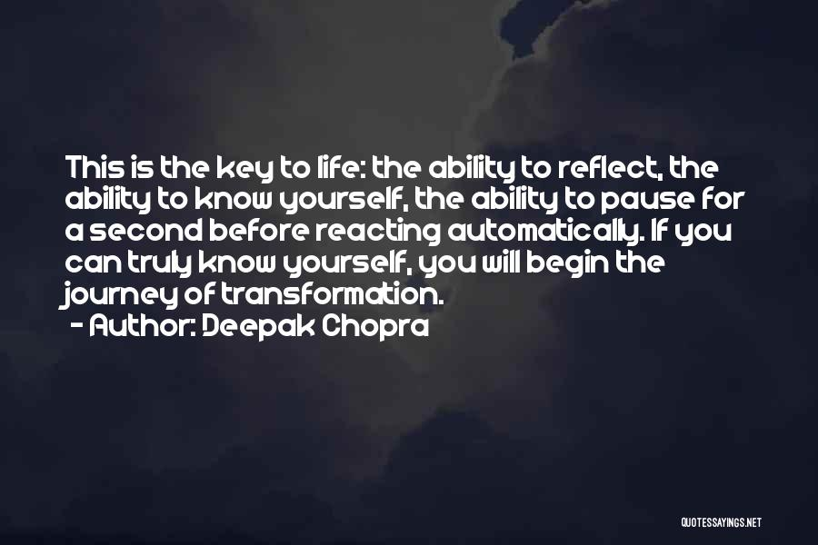 Transformation Of Yourself Quotes By Deepak Chopra