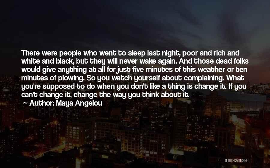 Transformation Of Yourself Quotes By Maya Angelou
