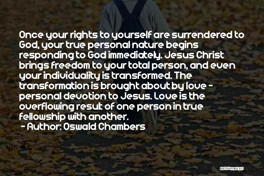 Transformation Of Yourself Quotes By Oswald Chambers
