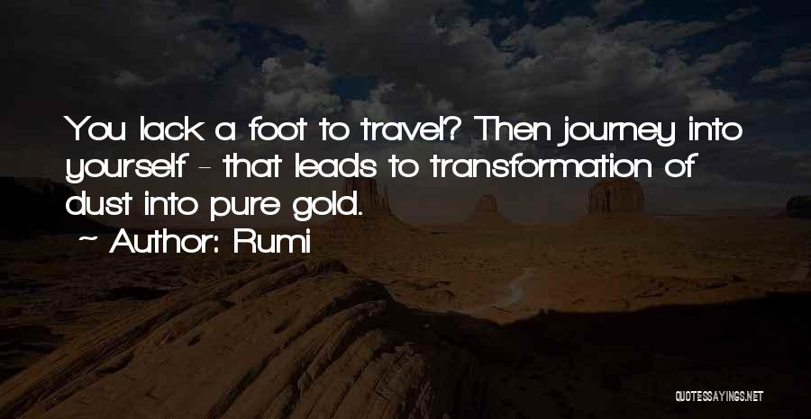 Transformation Of Yourself Quotes By Rumi
