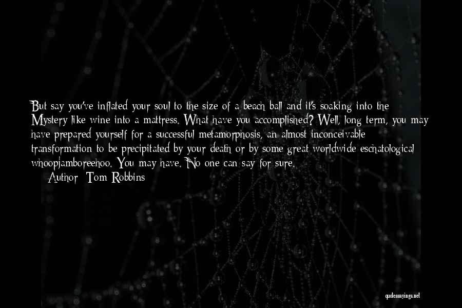 Transformation Of Yourself Quotes By Tom Robbins