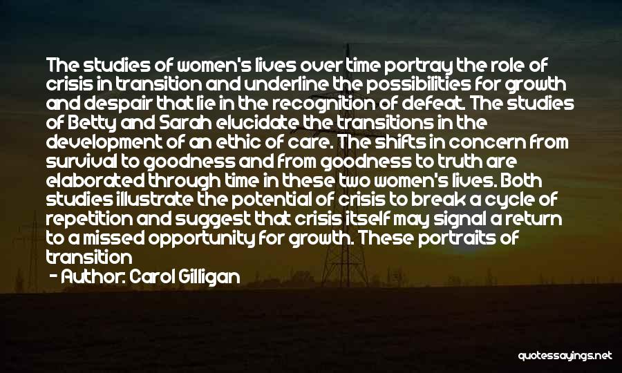 Transition And Growth Quotes By Carol Gilligan