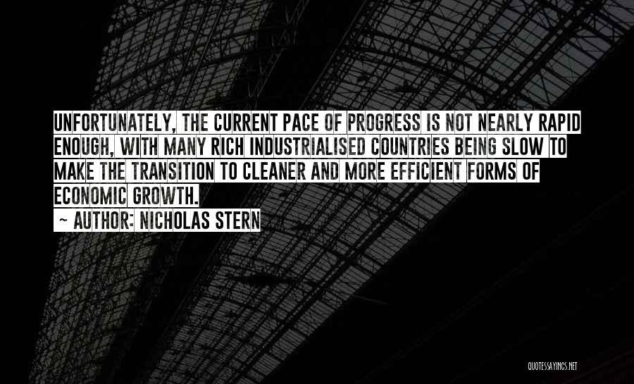 Transition And Growth Quotes By Nicholas Stern