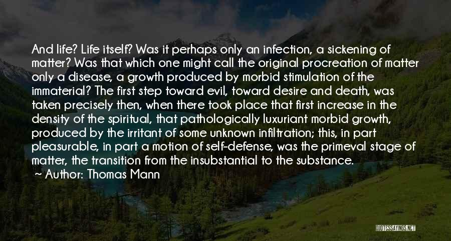 Transition And Growth Quotes By Thomas Mann