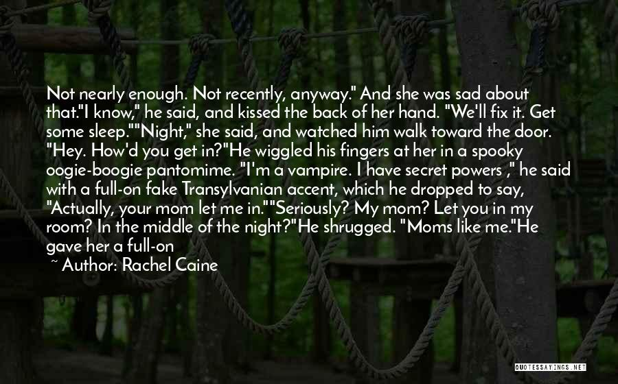 Transylvanian Quotes By Rachel Caine