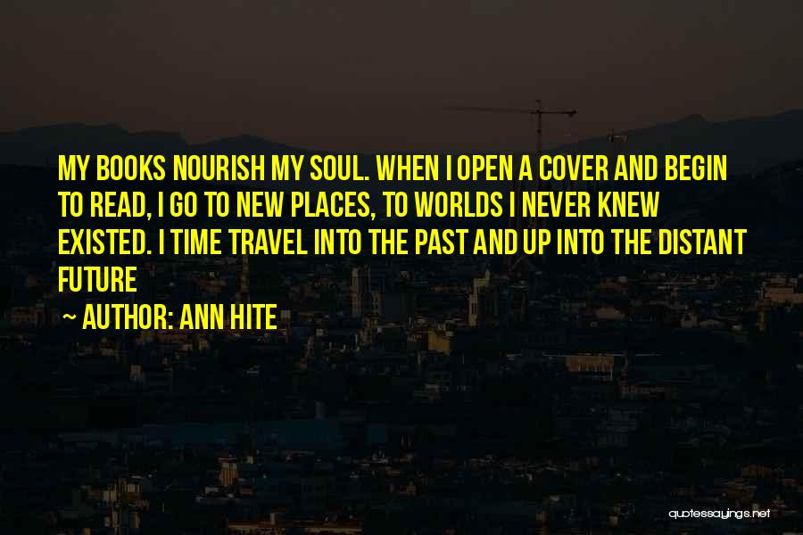 Travel And The Future Quotes By Ann Hite