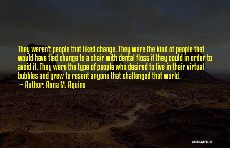 Travel And The Future Quotes By Anna M. Aquino