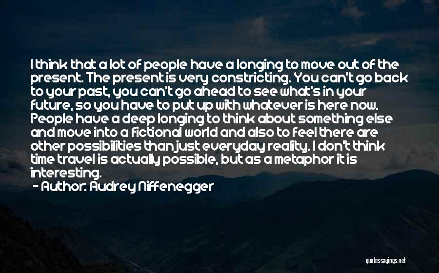 Travel And The Future Quotes By Audrey Niffenegger