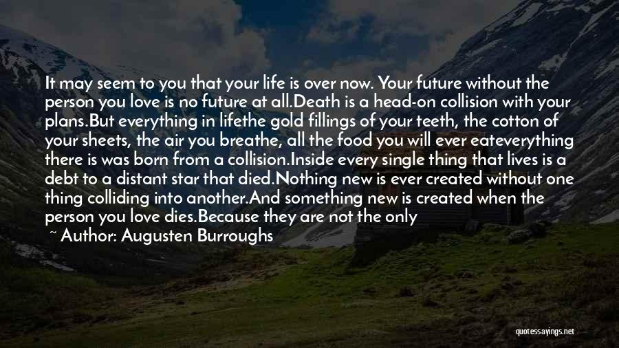 Travel And The Future Quotes By Augusten Burroughs
