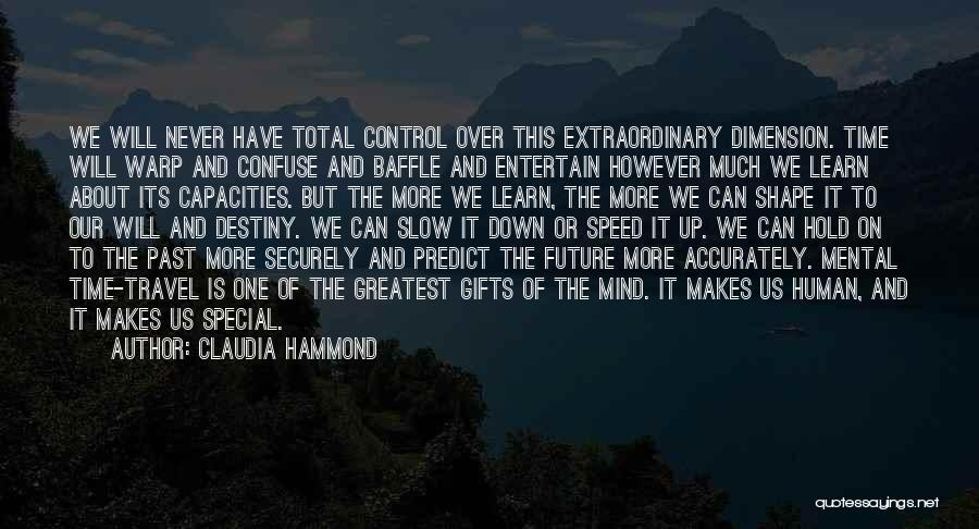 Travel And The Future Quotes By Claudia Hammond