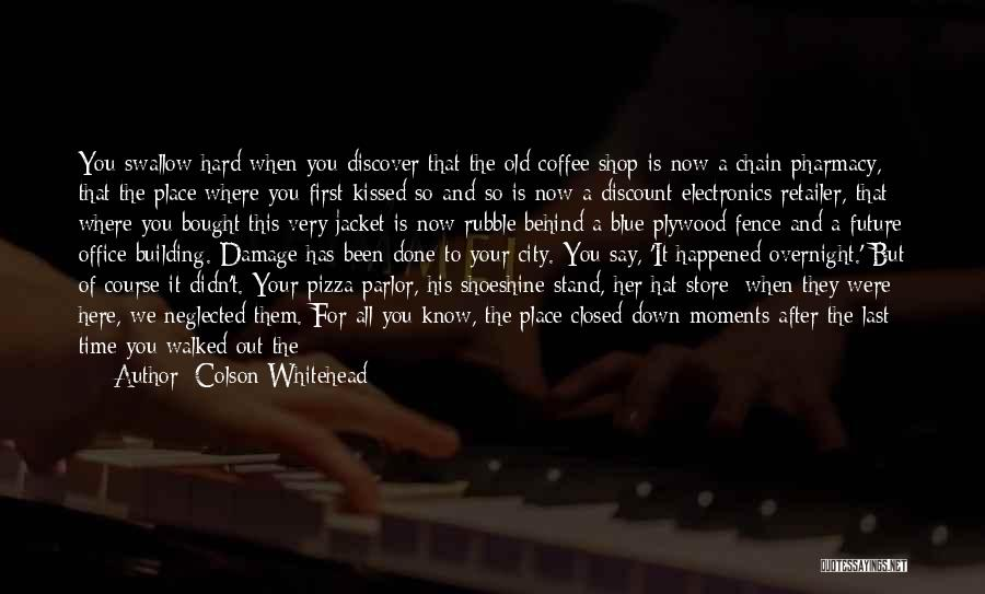 Travel And The Future Quotes By Colson Whitehead