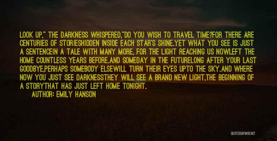 Travel And The Future Quotes By Emily Hanson