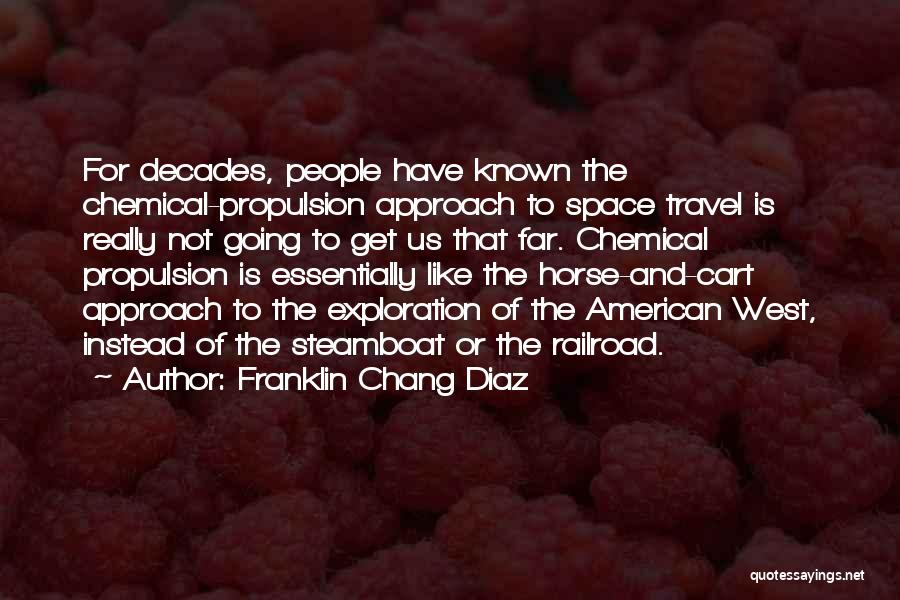 Travel And The Future Quotes By Franklin Chang Diaz