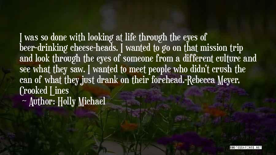 Travel And The Future Quotes By Holly Michael