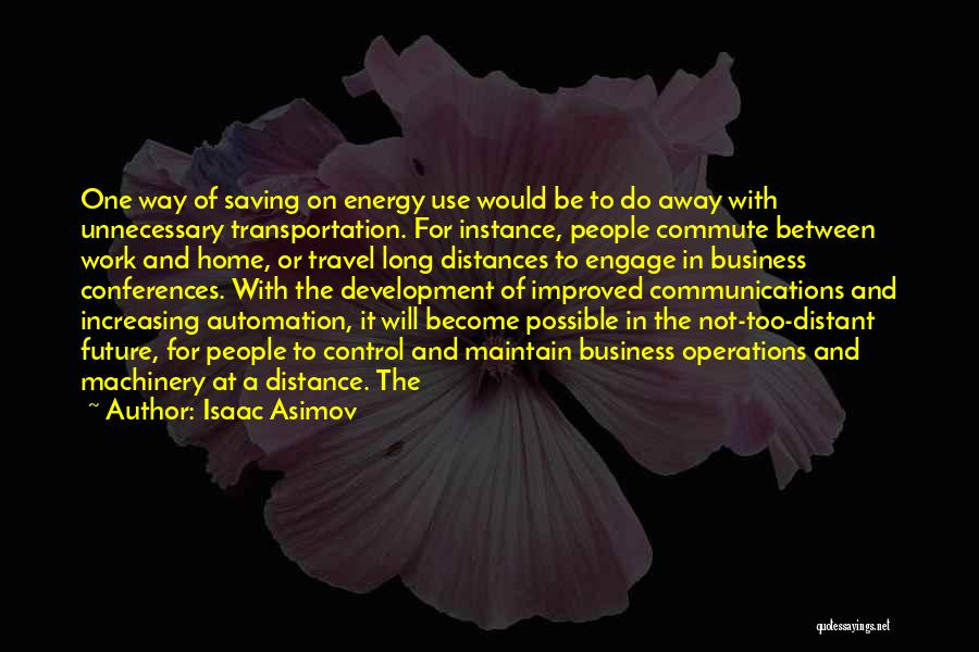 Travel And The Future Quotes By Isaac Asimov