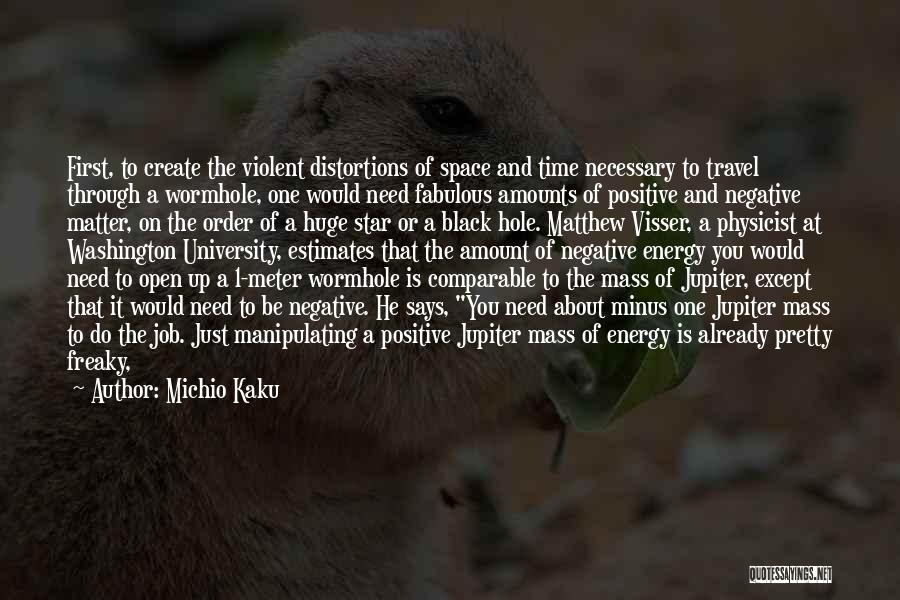 Travel And The Future Quotes By Michio Kaku