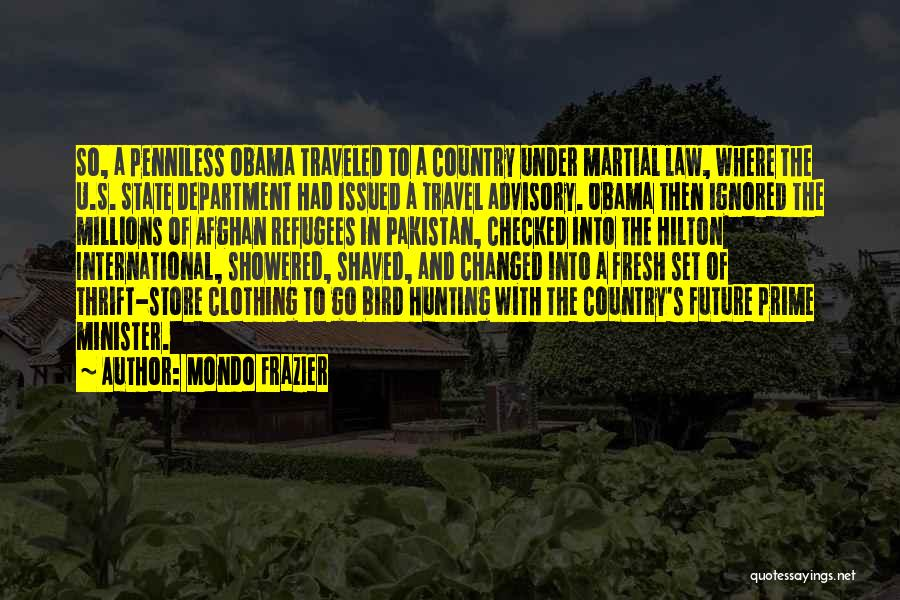 Travel And The Future Quotes By Mondo Frazier