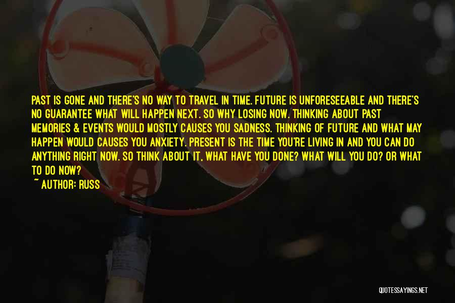 Travel And The Future Quotes By Russ