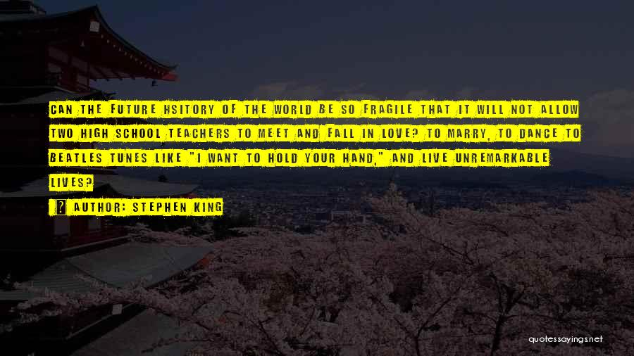 Travel And The Future Quotes By Stephen King
