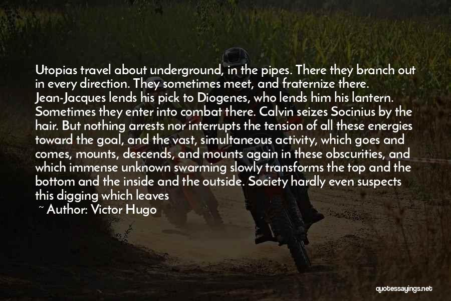 Travel And The Future Quotes By Victor Hugo