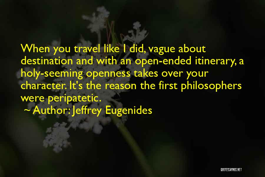 Travel Itinerary Quotes By Jeffrey Eugenides