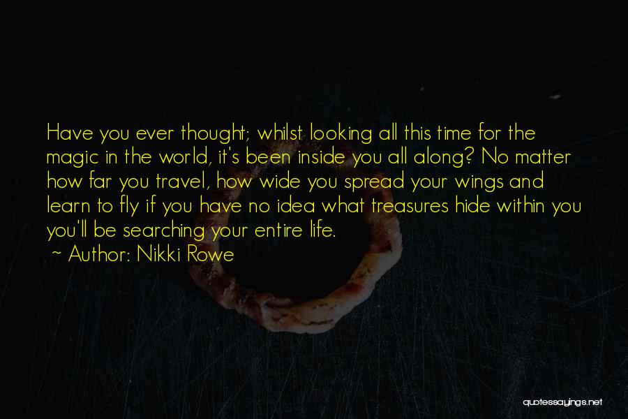 Travel Soul Searching Quotes By Nikki Rowe