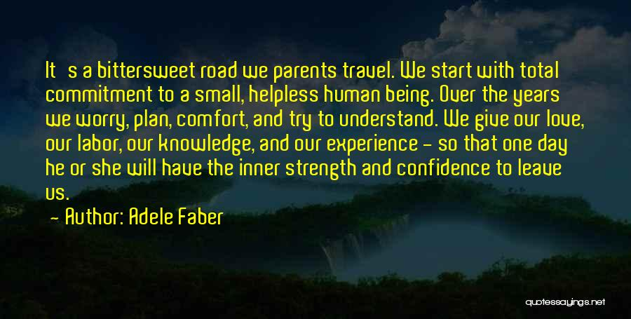 Travel The Road Quotes By Adele Faber
