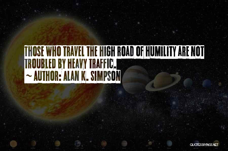 Travel The Road Quotes By Alan K. Simpson