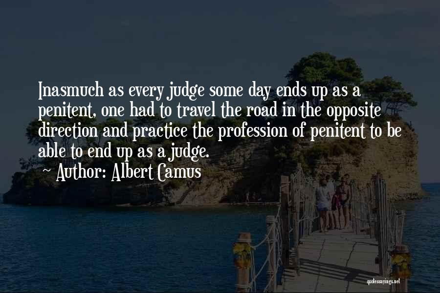 Travel The Road Quotes By Albert Camus