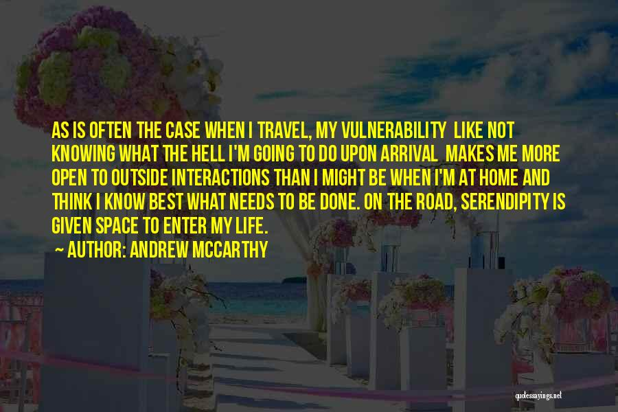 Travel The Road Quotes By Andrew McCarthy