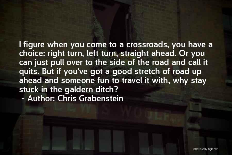 Travel The Road Quotes By Chris Grabenstein