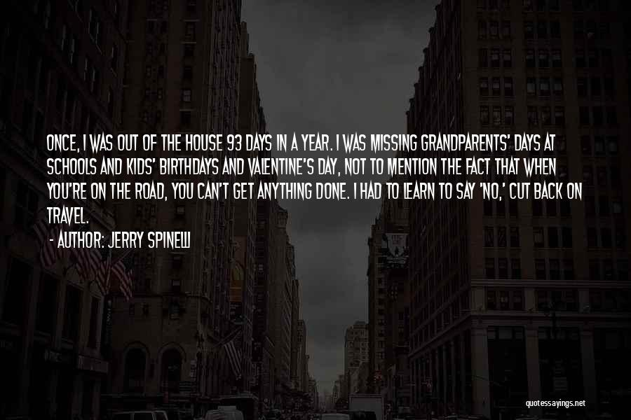 Travel The Road Quotes By Jerry Spinelli