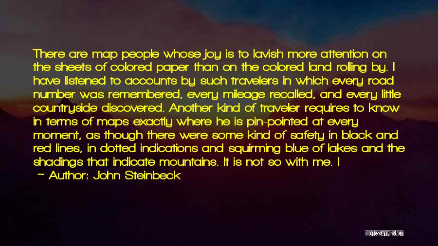 Travel The Road Quotes By John Steinbeck