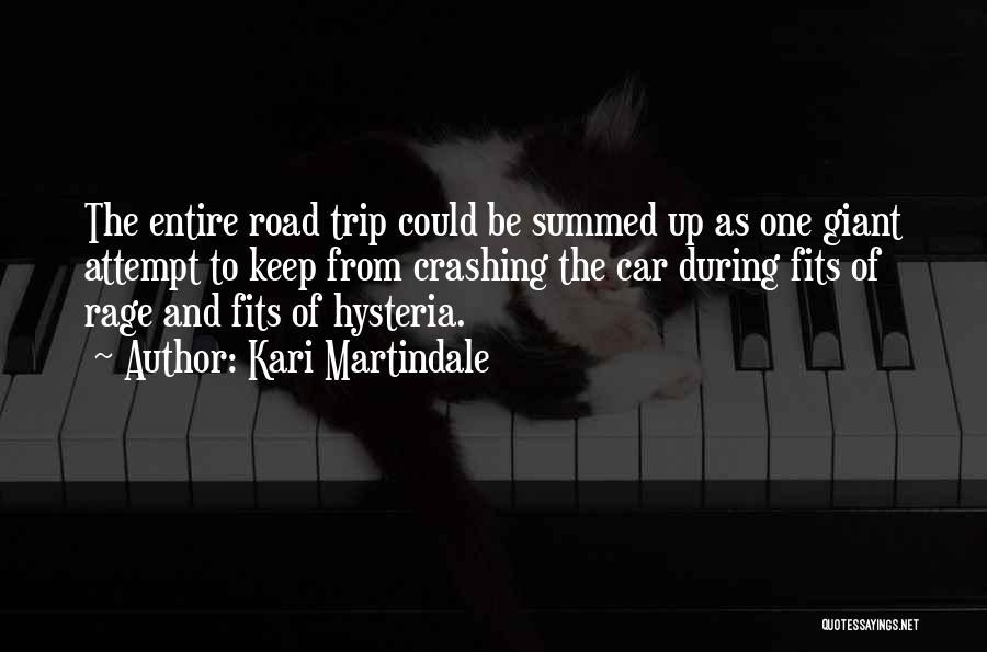 Travel The Road Quotes By Kari Martindale