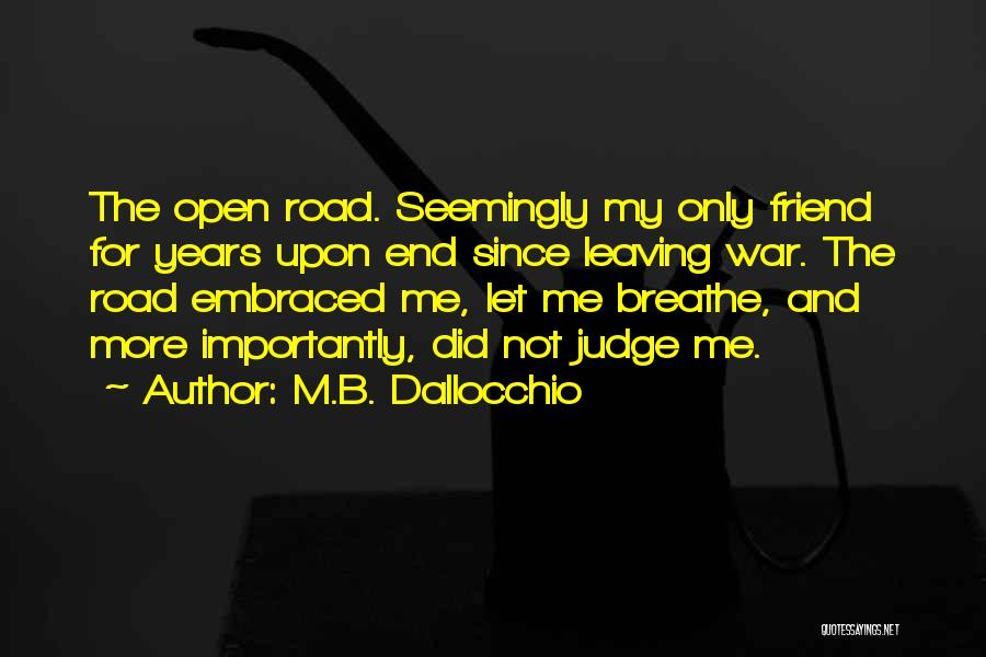 Travel The Road Quotes By M.B. Dallocchio