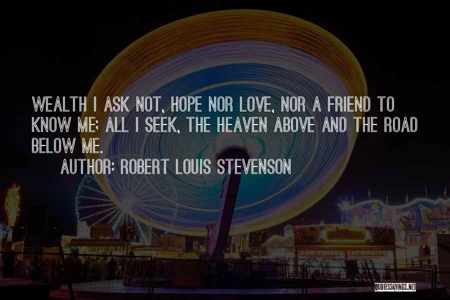 Travel The Road Quotes By Robert Louis Stevenson