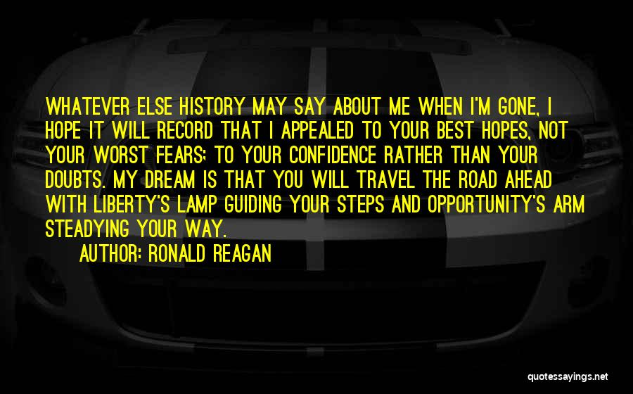 Travel The Road Quotes By Ronald Reagan