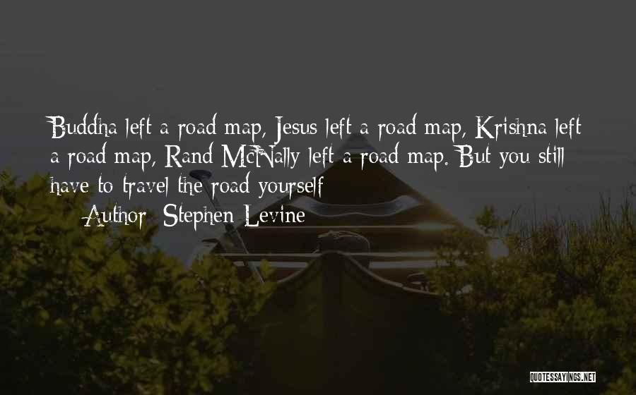 Travel The Road Quotes By Stephen Levine