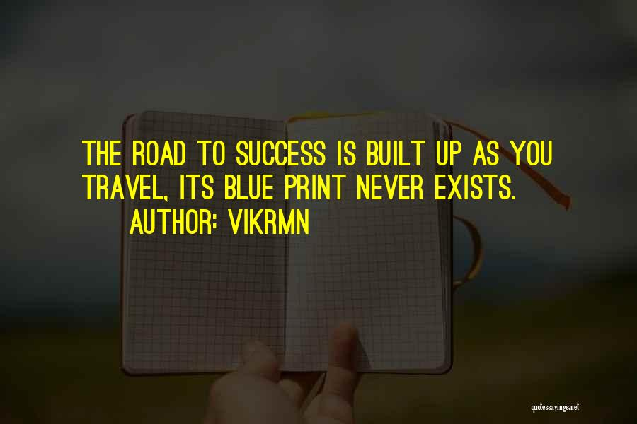 Travel The Road Quotes By Vikrmn