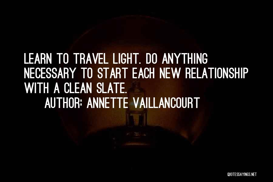 Travel With Love Quotes By Annette Vaillancourt
