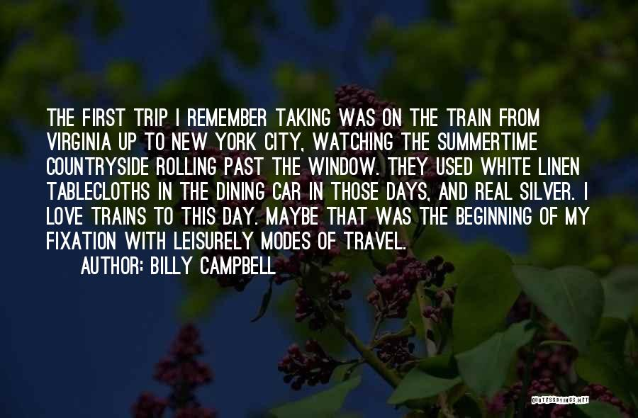 Travel With Love Quotes By Billy Campbell