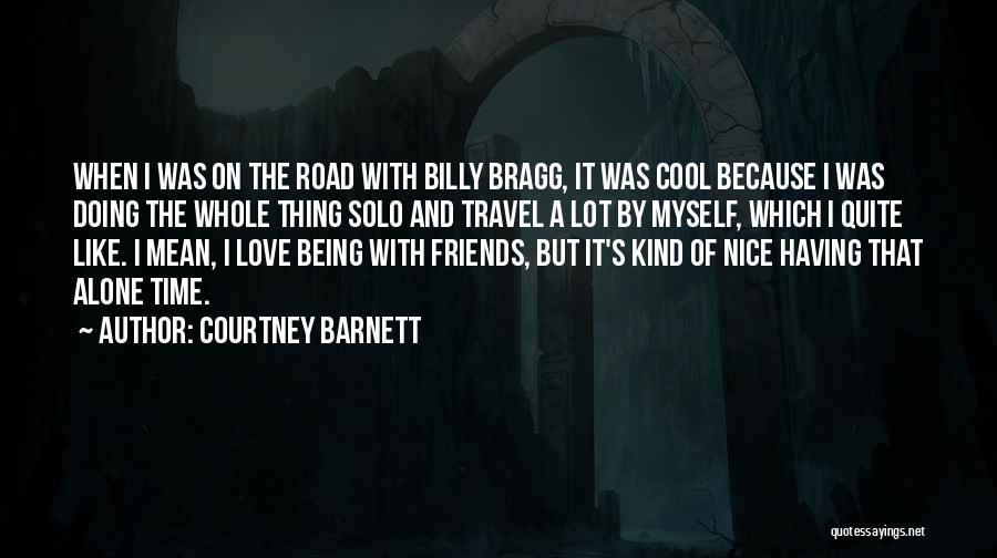 Travel With Love Quotes By Courtney Barnett