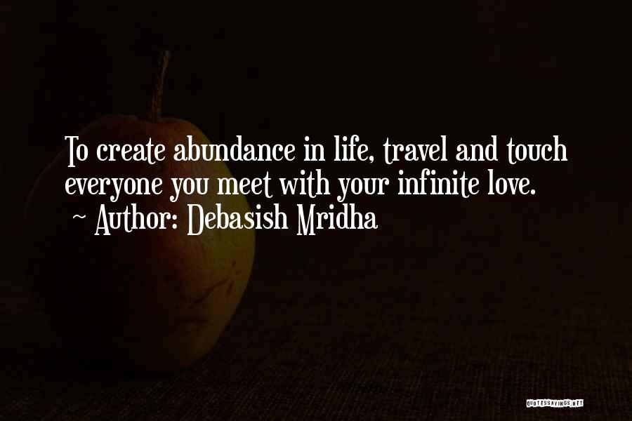 Travel With Love Quotes By Debasish Mridha