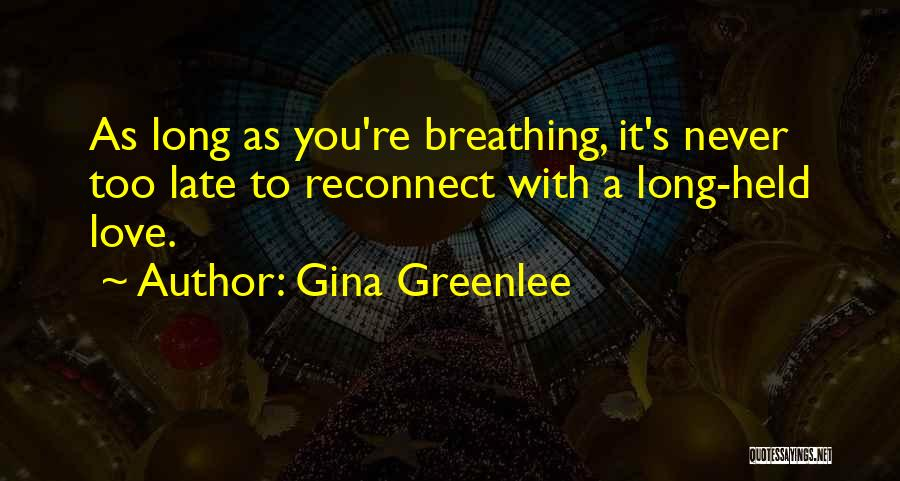 Travel With Love Quotes By Gina Greenlee