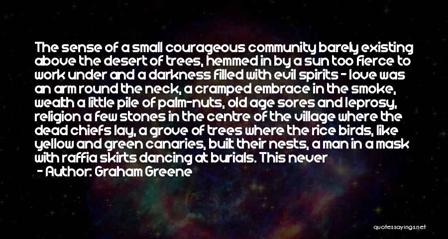 Travel With Love Quotes By Graham Greene