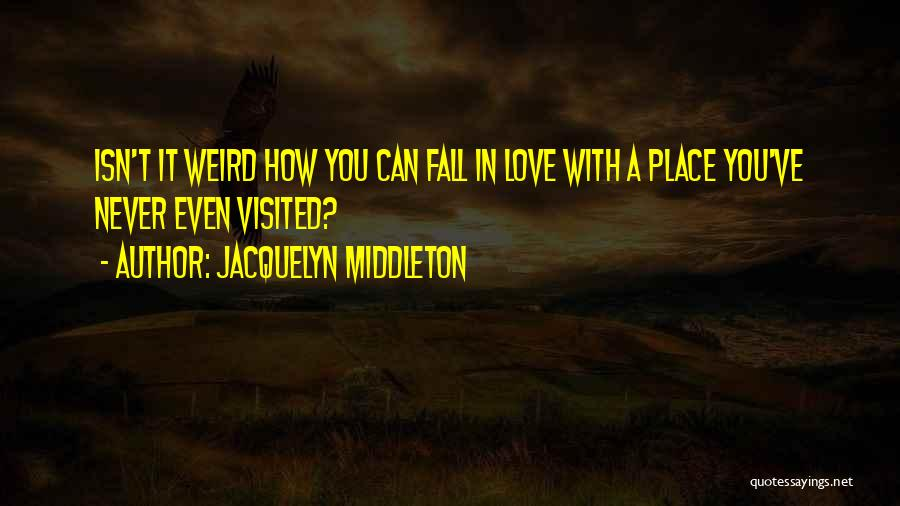 Travel With Love Quotes By Jacquelyn Middleton